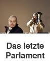 Das letzte Parlament